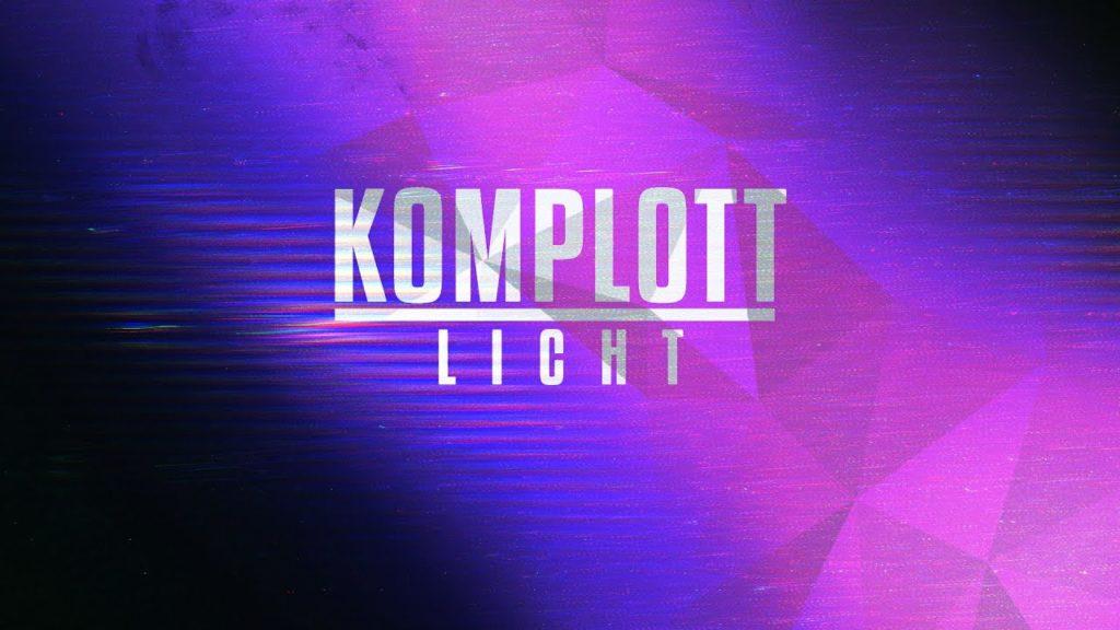 KOMPLOTT - LICHT (Official Music Video)