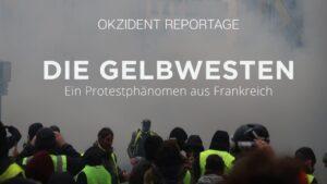 Die Gelbwesten - Ein Protestphänomen