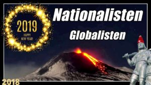 2019 Happy New Year | Nationalisten gewinnen | Globalisten verlieren